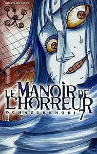 Le Manoir de l'Horreur Edition simple Tome 7