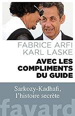 Avec les compliments du guide de Fabrice Arfi