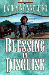 Blessing in Disguise (Red River of the North) by Lauraine Snelling (1999-10-06)