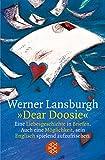 »Dear Doosie«: Eine Liebesgeschichte in Briefen - Werner Lansburgh