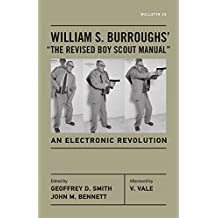 William S. Burroughs'the Revised Boy Scout Manual: An Electronic Revolution