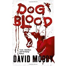 Dog Blood by Moody, David [10 February 2011]