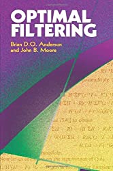 Optimal Filtering (Dover Books on Electrical Engineering) by Brian D. O. Anderson (2005-01-05)