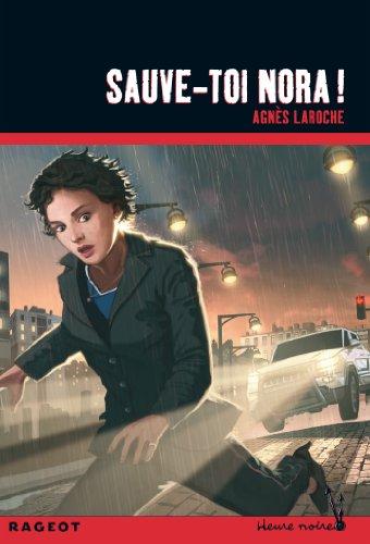 Sauve-toi Nora