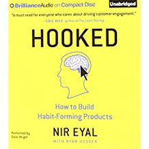 Hooked: How to Build Habit-Forming Products by Nir Eyal (2014-11-17)