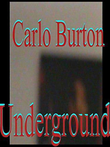 carlo-burtons-documentary-underground