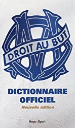 Dictionnaire officiel de l'Olympique de Marseille