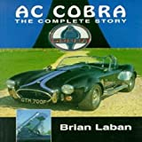 AC Cobra: The Complete Story (Crowood AutoClassic)