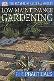 Low-maintenance Gardening (RHS Practicals)