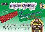 Einfacher!-Geht-Nicht: 19 Hits & Evergreens - für die SONOR® Sopran Glockenspiele mit CD: Das besondere Notenheft für Anfänger