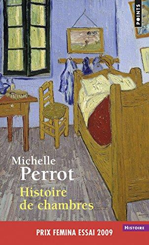 Histoire de chambres par Michelle Perrot