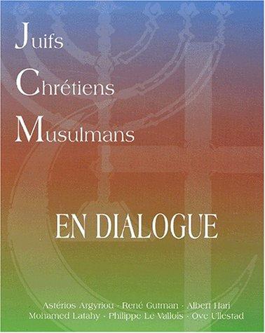 Juifs, chrétiens et musulmans en