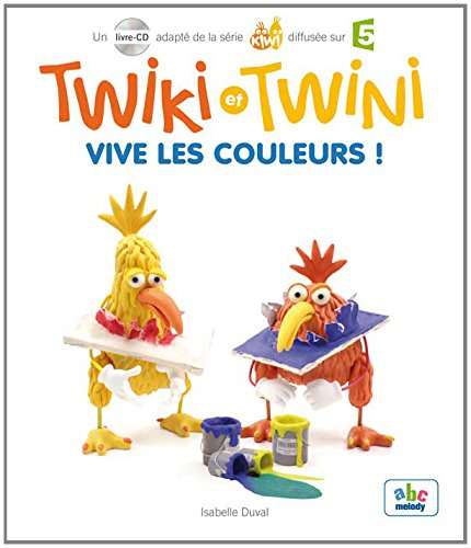 Twiki et Twini - Vive les couleurs ! (1CD audio)