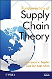 Fundamentals of Supply Chain Theory by Lawrence V. Snyder (2011-09-23)