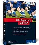 HR-Reporting mit SAP: Übersichtliche Berichte in SAP ERP HCM erstellen (SAP PRESS)