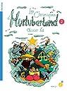 Les chroniques d'Hurluberland, tome 2 par Ka