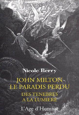 Le Paradis perdu : des Ténèbres à la lumière - John Milton