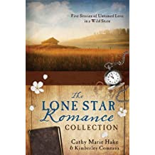 The Lone Star Romance Collection: Five Stories of Untamed Love in a Wild State by Hake, Cathy Marie, Comeaux, Kimberley (2014) Paperback