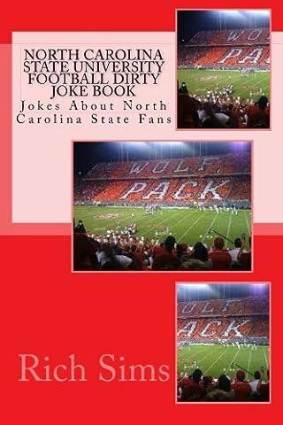 North Carolina State University Football Dirty Joke Book: Jokes About