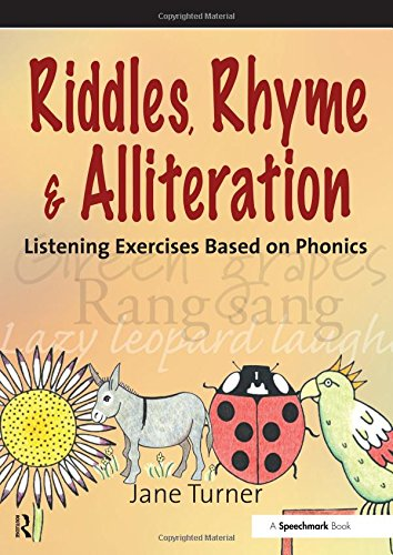 Riddles, Rhymes and Alliteration: Listening Exercises Based on Phonics