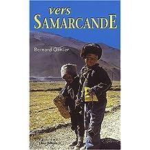 Longue marche, Tome 2 : Vers Samarcande : A pied de la Méditerranée jusqu'en Chine par la route de la soie Le vent des steppes