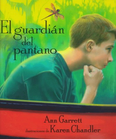 El Guardian del Pantano: Keeper of the Swamp, Spanish-Language Edition