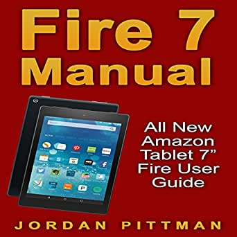 fire 7 manual all new amazon tablet 7 quot  fire user guide all for one remote user manual one for all user manual