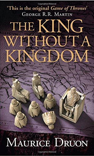 The King Without a Kingdom (The Accursed Kings, Book 7) par Maurice Druon