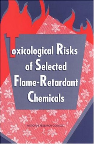 Toxicological Risks of Selected Flame-Retardant Chemicals (Compass Series)