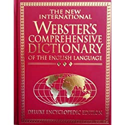 The New International Webster's Comprehensive Dictionary: Of the English Language