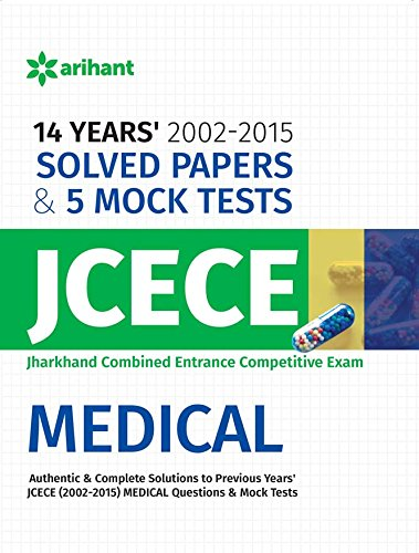 14 Years' Solved Papers (2002-2015) & 5 Mock Tests JCECE Medical