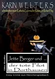 Jette Berger und der tote Pilot in Dorthausen: Cosy Crime aus Mönchengladbach (No. 7)