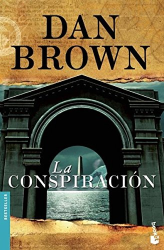 La Conspiracion (Bestseller (Booket Unnumbered)) por Dan Brown