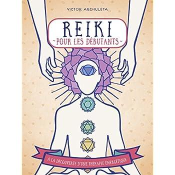 Reiki pour débutants à la découverte d'une thérapie énergétique - collection Appuyez ici