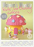 Kids' Birthday Cakes: Imaginative, Eclectic Birthday Cakes for Boys and Girls, Young and Old (The Australian Women's Weekly: New Essentials)