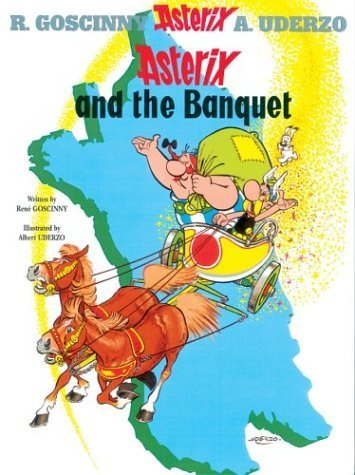 Asterix and the Banquet: Bk. 5 (Asterix (Orion Paperback)) by Ren? Goscinny, Albert Uderzo (2005) Paperback
