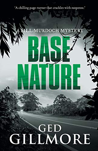 Base Nature (A Bill Murdoch Mystery, Band 3)