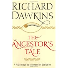 Ancestor's Tale: A Pilgrimage to the Dawn of Evolution