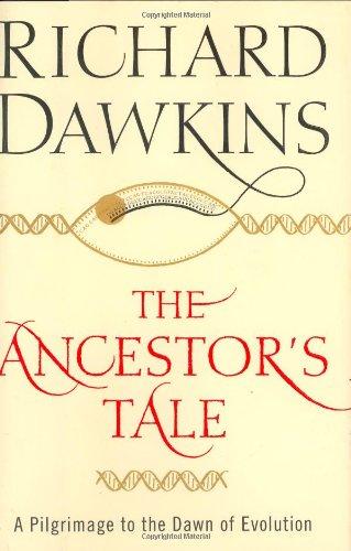 The Ancestor's Tale: A Pilgrimage to the Dawn of Evolution por Richard Dawkins