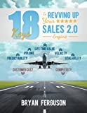 18 Keys to Revving Up Your Sales 2.0 Engine (English Edition)