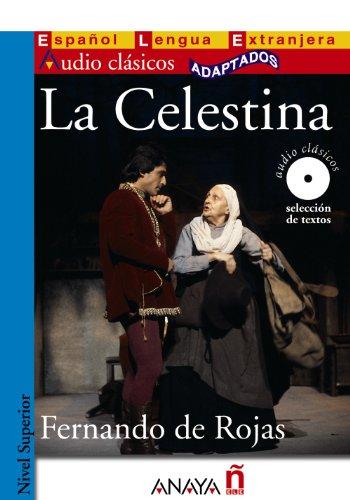 La Celestina (Lecturas - Audio Clásicos Adaptados - Nivel Superior)