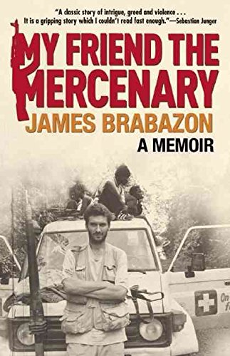 [My Friend the Mercenary] (By: James Brabazon) [published: March, 2011]