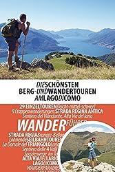 Wandern am Comer See: Die schönsten Berg- und Wandertouren am Lago di Como