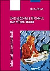 Betriebliches Handeln mit WORD 2000.
