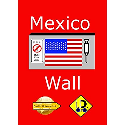 Mexico Wall (edition française) (Parallel Universe List t. 131)