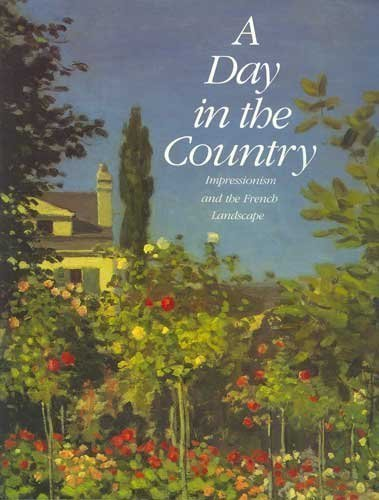 Day in the Country: Impressionism and the French Landscape (Abradale) by Richard R. Brettell (1990-08-05)