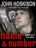Name and Number: Based On a True Prison Story