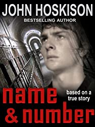 Name and Number: Based On a True Prison Story (English Edition)