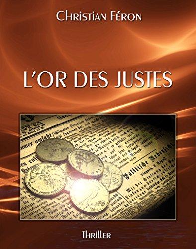L'or des justes par Christian FERON