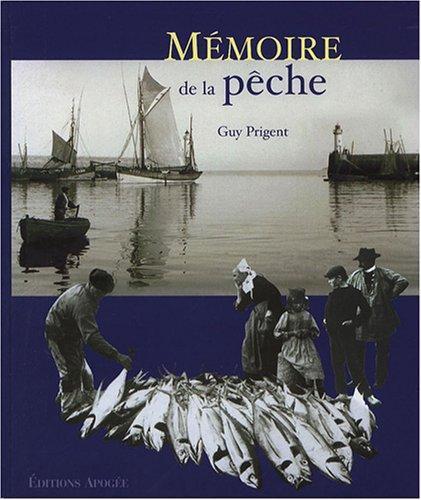 Mémoire de la pêche par Guy Prigent